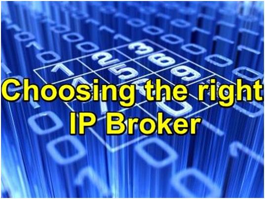 Choosing the Right IP Broker